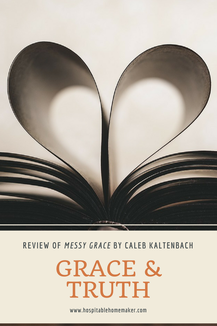 Grace & Truth – Review of Messy Grace