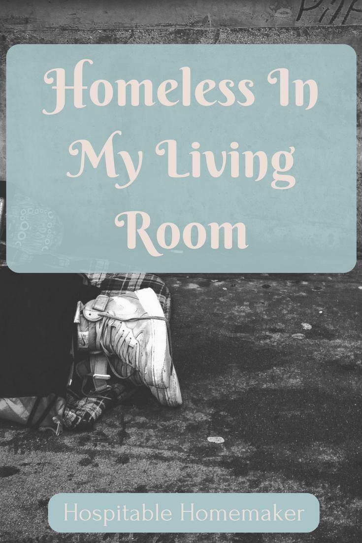 Homeless In My Living Room