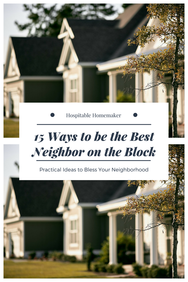 15 Ways to Be The Best Neighbor on the Block