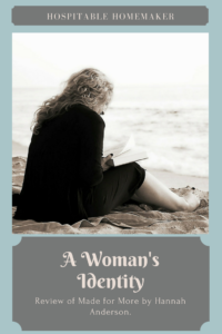 woman reading on the beach with text overlay a woman's identity review of made for more by hannah anderson