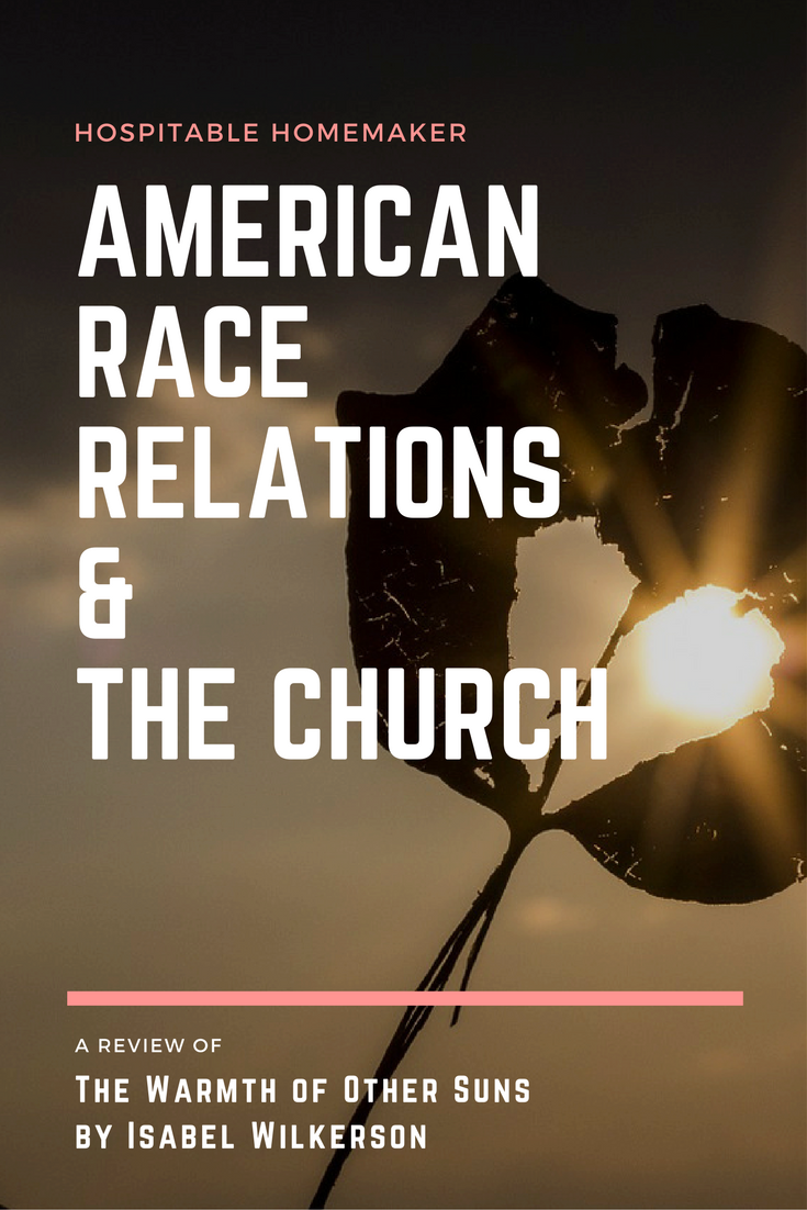 American Race Relations & The Church: A Review of The Warmth of Other Suns by Isabel Wilkerson