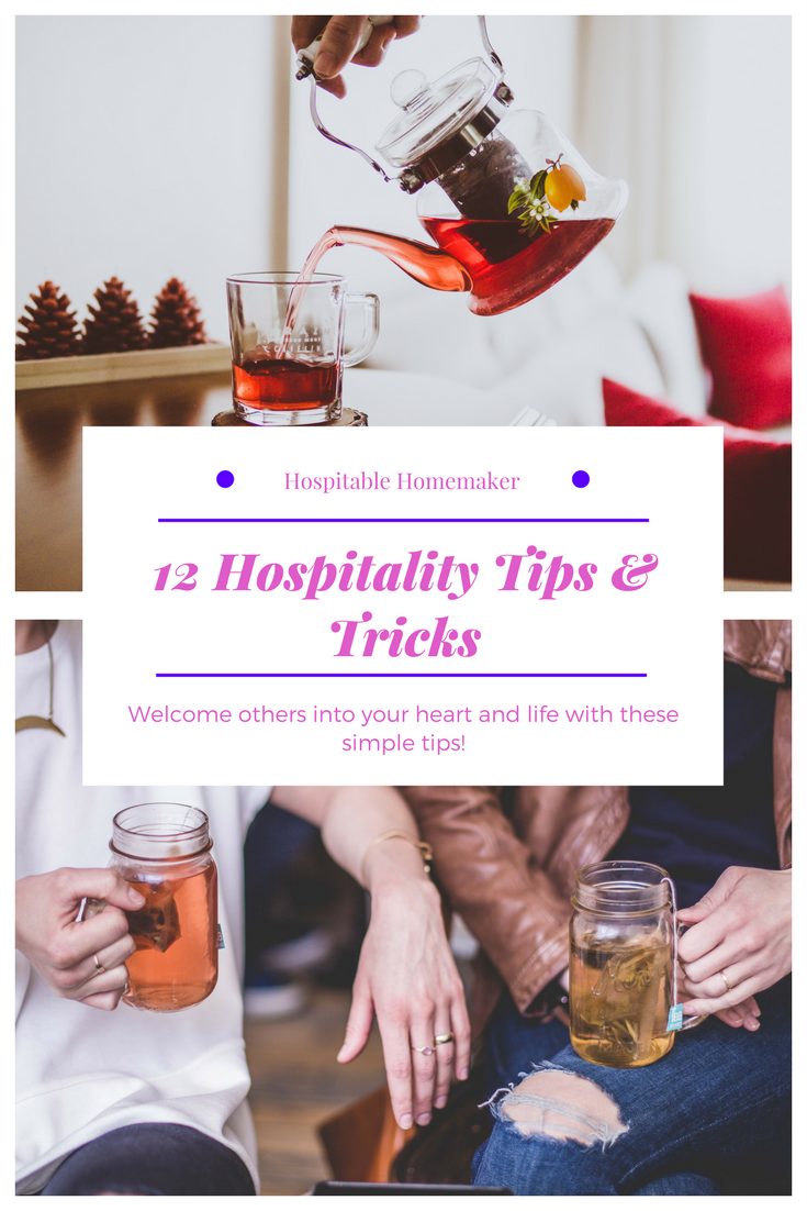 12 Tips and Tricks for a Hospitable Home