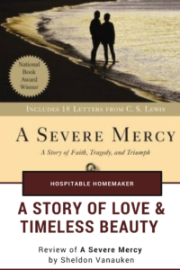A Story of Love & Timeless Beauty: A Severe Mercy