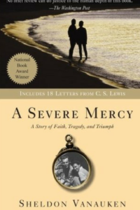 A Story of Love & True Beauty: A Severe Mercy