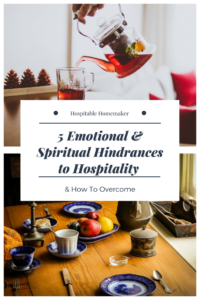 5 Emotional and Spiritual Hindrances to Hospitality