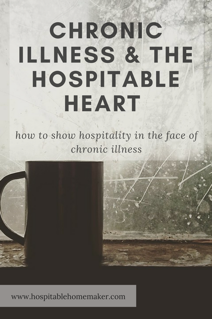 How to Practice Hospitality When You Are Chronically Ill