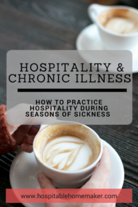 two cups of coffee on table with one woman's hand text overlay - Hospitality and Chronic Illness : How to Practice Hospitality During Seasons of Sickness