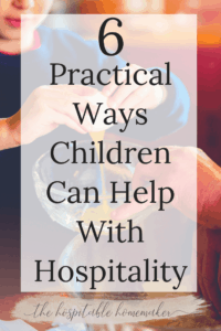 child cracking egg into bowl with text overlay 6 practical ways children can help with hospitality