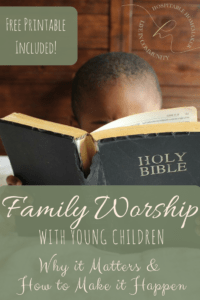 little boy holding a bible in bed with text overlay family worship with young children