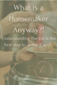 woman serving soup with text overlay what is a homemaker anyway?
