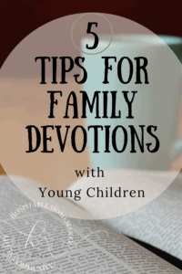 Bible with a coffee cup with text overlay 5 tips for family devotions with young children