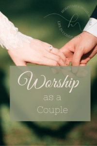 hands of bride and groom on day of marriage with text overlay worship as a couple