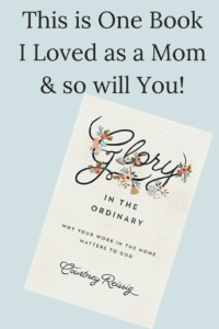 cover of the book glory in the ordinary with text overlay (about the work of the home)
