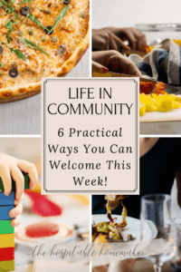 4 different photos of hospitality ideas with text overlay life in community