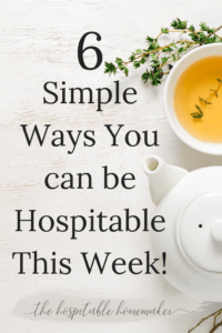 tea pot and cup with text overlay 6 simple ways you can be hospitable this week