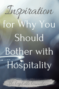 steaming mug of tea with text overlay inspiration for why you should bother with hospitality