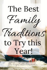 mother and toddler son with text overlay the best family traditions to try this year ( or rhythms)
