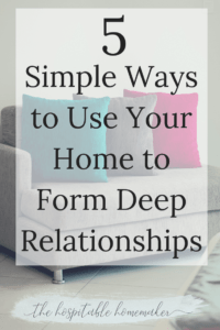 couch with text overlay 5 simple ways to use your home to form deep relationships
