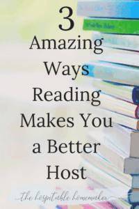 stack of books with text overlay 3 amazing ways reading Maes you a better host