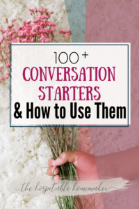 child's hand holding flowers with text overlay 100 + conversation starters and how to use them
