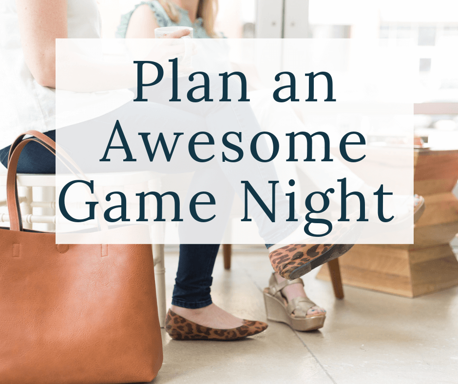 women sitting with text overlay plan an awesome game night