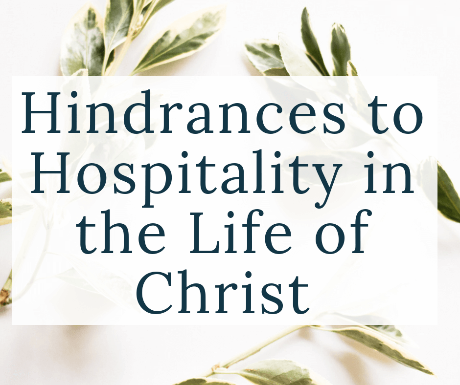 plants with text overlay hindrances to hospitality in the life of Christ