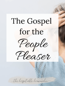 girl holding up her hair with text overlay the gospel for the people pleaser