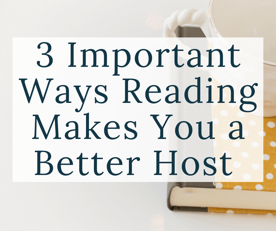 book and coffee cup with text overlay 3 important ways reading makes you a better host